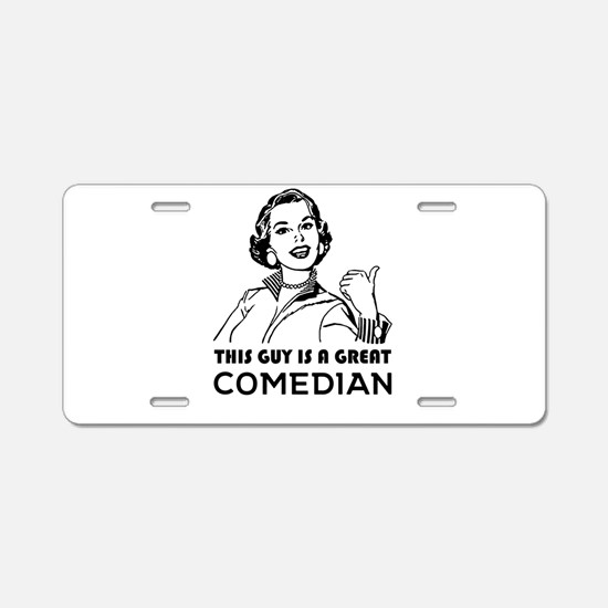 Gifts for comedians. *BEST Aluminum License Plate