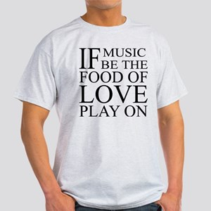 Music-Food-Love Quote Light T-Shirt