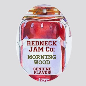 REDNECK JAM CO - GENUINE FLAVOR - MO Oval Ornament
