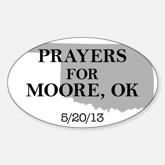 Prayers for Moore Oklahoma Sticker (Oval)