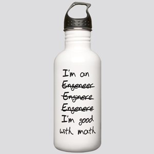 Engineer. Im good with Stainless Water Bottle 1.0L