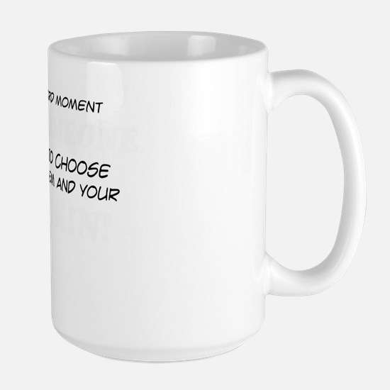 Choose Between Them And Your Munchkin Large Mug