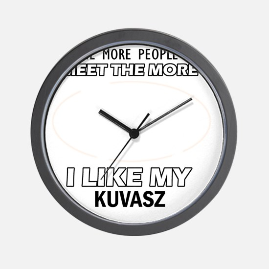 I Like My Kuvasz Wall Clock