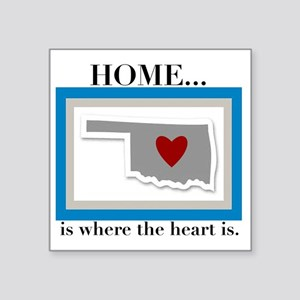 "OK Home (small) Square Sticker 3"" x 3"""