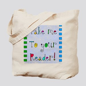 take me to your reader blanket Tote Bag