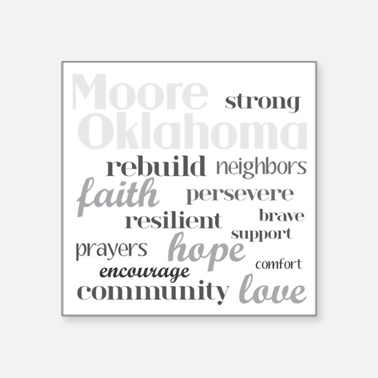 "Support Moore Oklahoma Square Sticker 3"" x 3"""