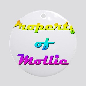 Property Of Mollie Female Round Ornament