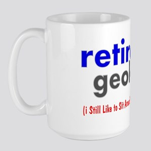 retired geologist 4 Large Mug