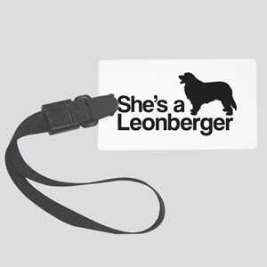 She's a Leonberger Large Luggage Tag