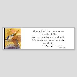 Chief Seattle Quote & Heron Bird Bumper Sticker