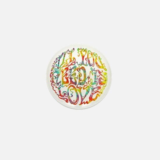 all-need-love-513-tdye-T Mini Button