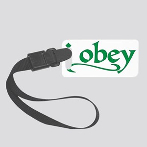 I Obey Small Luggage Tag