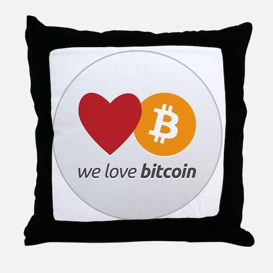 we love bitcoin Throw Pillow