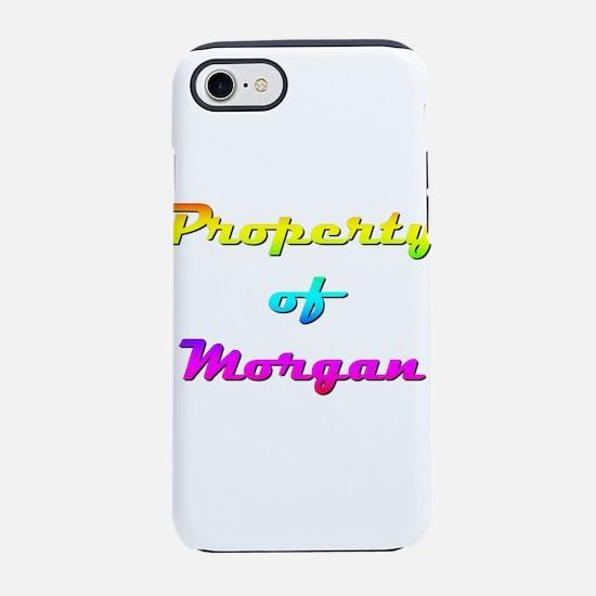 Property Of Morgan Female iPhone 7 Tough Case
