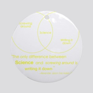Mythbusters Science Quote (yellow) Round Ornament