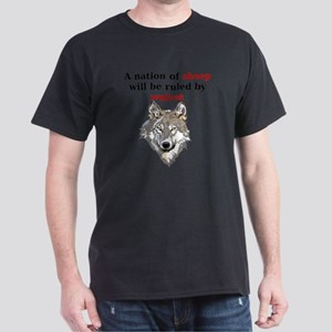 A nation of sheep will be ruled by wo Dark T-Shirt