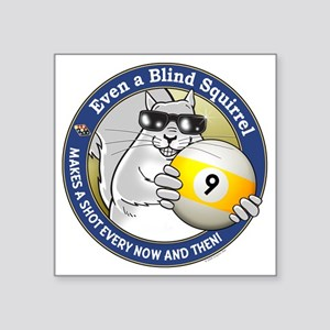 "9-Ball Blind Squirrel Square Sticker 3"" x 3"""