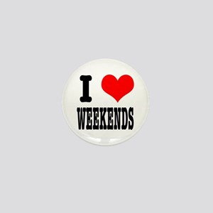 I Heart (Love) Weekends Mini Button