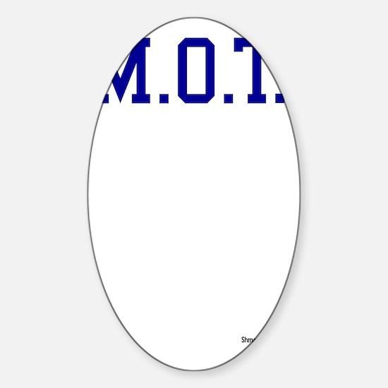 M.O.T. Sticker (Oval)