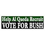 Help Al Qaeda: Vote for Bush (sticker)