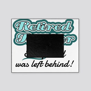Retired Teacher - Every child was le Picture Frame