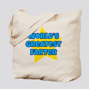 Worlds Greatest Farter Tote Bag