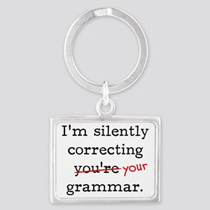 I'm silently correcting you're  Landscape Keychain