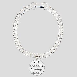 80 still turning heads 3 Charm Bracelet, One Charm