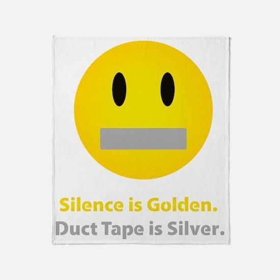 Silence is golden Throw Blanket