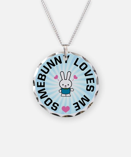 Somebunny Loves Me Necklace