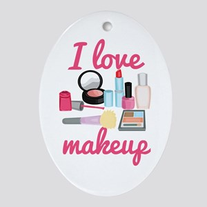 I love makeup Ornament (Oval)