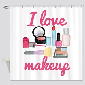 I love makeup Shower Curtain