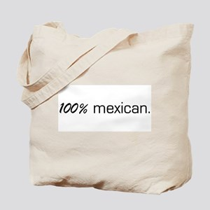 100% Mexican Tote Bag
