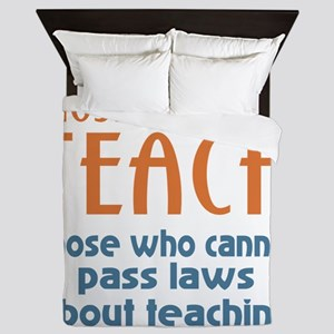 Those who can Teach Queen Duvet