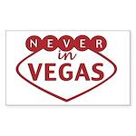 Never In Vegas Rectangle Sticker