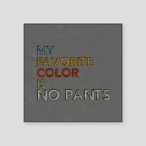 "No Pants Square Sticker 3"" x 3"""