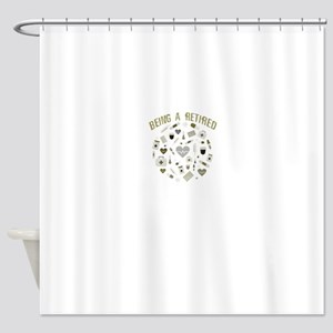 Retired Pharmacist Shower Curtain