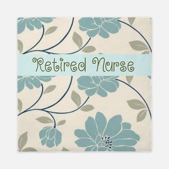 Retired Nurse Pillow 10 Queen Duvet