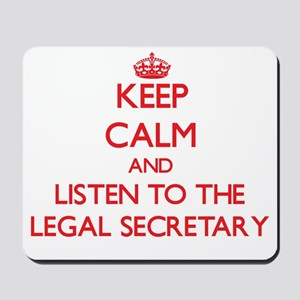 Keep Calm and Listen to the Legal Secretary Mousep