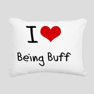 I Love Being Buff Rectangular Canvas Pillow
