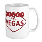 Never in Vegas Large Mug