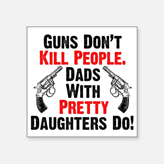 """Pretty Daughters Square Sticker 3"""" x 3"""""""
