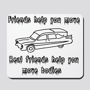 Hearses and friends Mousepad