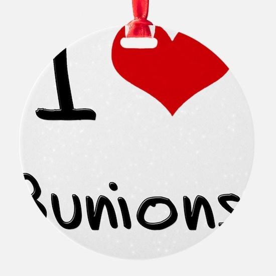 I Love Bunions Ornament