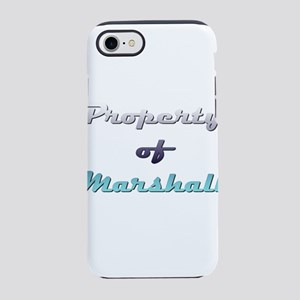Property Of Marshall Male iPhone 7 Tough Case