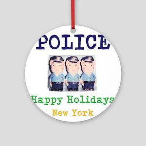 POLICE HAPPY HOLIDAYS, NEW YORK. Ornament (Round)