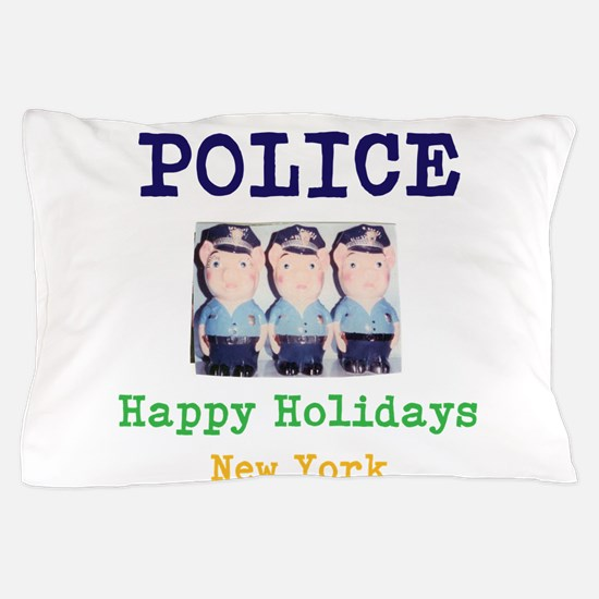 POLICE HAPPY HOLIDAYS, NEW YORK. Pillow Case
