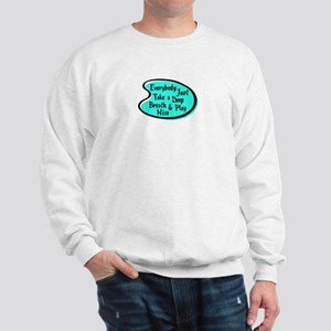 PLAY NICE Sweatshirt