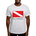 I'm certifiable Light T-Shirt