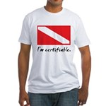 I'm certifiable Fitted T-Shirt